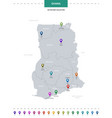 ghana map with location pointer marks infographic vector image vector image