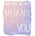 hand lettering inspiring quote - you have no idea vector image