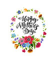 happy mothers day card with lettering and flowers vector image vector image
