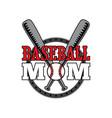 baseball mom best for print design c vector image
