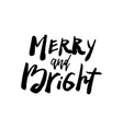 christmas card calligraphy be merry and bright vector image vector image