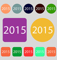 Happy new year 2015 sign icon Calendar date 12 vector image