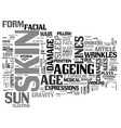 why does the skin age text word cloud concept vector image vector image