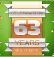 sixty three years anniversary celebration design vector image vector image