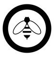 bee icon black color in circle or round vector image vector image