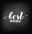 chalkboard blackboard lettering best price vector image vector image