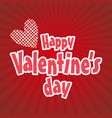 happy valentines day typographic with red pattern vector image vector image