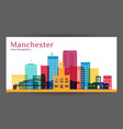 manchester city architecture silhouette colorful vector image vector image