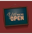 We are Open Sign vector image vector image