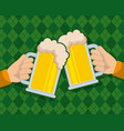 two hand holds beer glass beverage celebration vector image