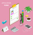 application form flat isometric concept vector image