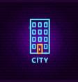 city neon label vector image vector image