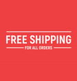 free shipping delivery offer banner free shipping vector image vector image