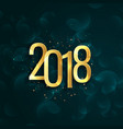 happy new year 2018 background with text writtern vector image vector image
