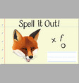 spell english word fox vector image