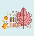 leaf hello autumn design icon vector image vector image