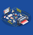 printing process isometric concept vector image vector image