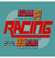 Racing Car Typography T-shirt Graphics Design vector image vector image