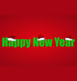 for the new year on red background with hat vector image