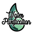 color vintage water purification emblem vector image vector image