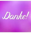 Danke Thank you in German brush hand lettering vector image vector image