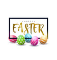 happy easter holiday design with colorful painted vector image