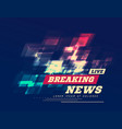 live breaking news can be used as design for vector image vector image