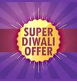 super diwali sale offer design template vector image vector image