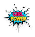 comic text girl power speech bubble pop art style vector image