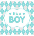 its a boy congratulation baby card vector image