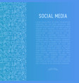 social media concept with thin line icons vector image vector image