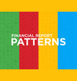 four different financial report seamless patterns vector image vector image