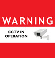 warning cctv in operation red sign vector image vector image