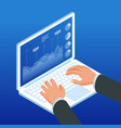 isometric hands on laptop keyboard vector image