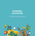 vertical banner camping and tourism on an outdoor vector image vector image