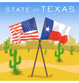 american and texas flags in desert vector image vector image