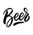 beer lettering phrase on white background design vector image vector image