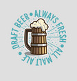 draft beer logo label design with wooden mug or vector image vector image