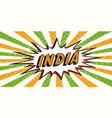 flag banner of india in the style of pop art comic vector image