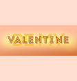 happy valentines day lettering design vintage vector image vector image