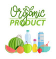 organic product watermelon and bottle water vector image