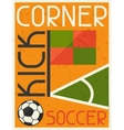 Soccer Conner Kick Retro poster in flat design vector image vector image