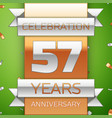 fifty seven years anniversary celebration design vector image vector image