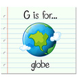 Flashcard letter G is for globe vector image vector image