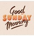 Good morning Sunday vector image vector image