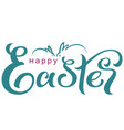 happy easter greeting card text poster vector image