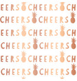 rose gold foil cheers lettering seamless pattern vector image