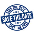 save the date blue round grunge stamp vector image vector image