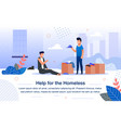 social help for homeless people flat banner vector image