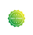 iso 27001 standard label vector image vector image